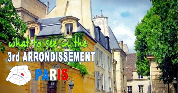 Discover the 3rd arrondissement of Paris © French Moments