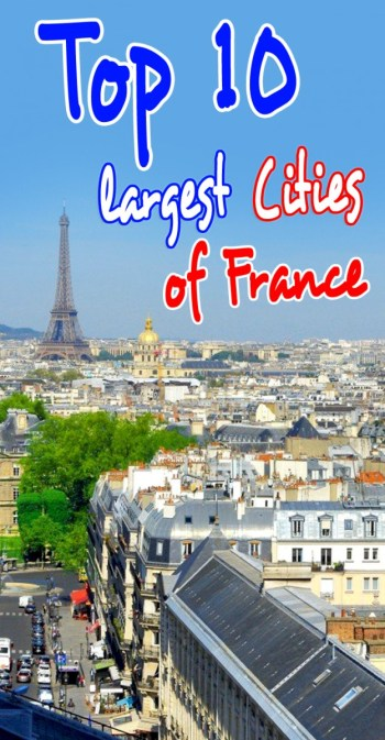 Discover the top 10 largest cities of France ! © French Moments