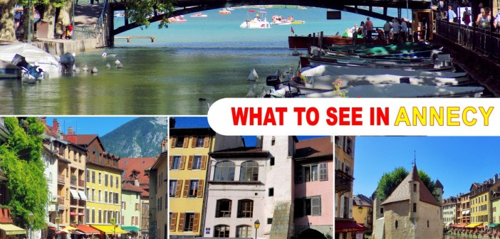 What to see in Annecy old town © French Moments