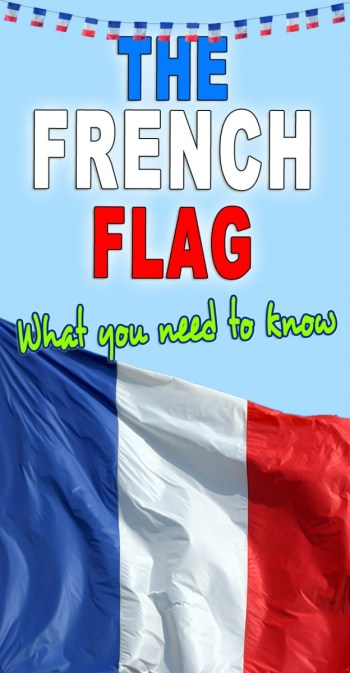 The French flag: what you need to know!