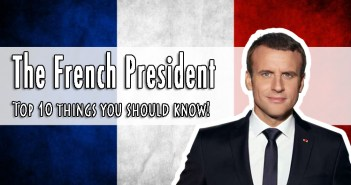 Top 10 Things to know about the French President