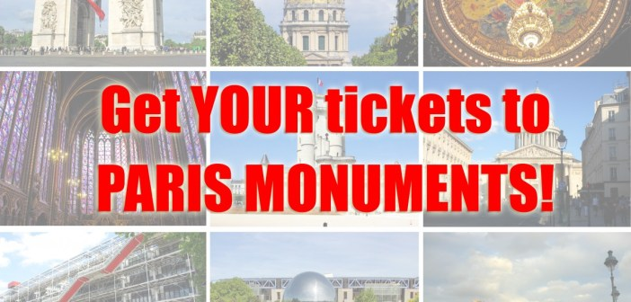 Buy your tickets to Paris monuments and save time!