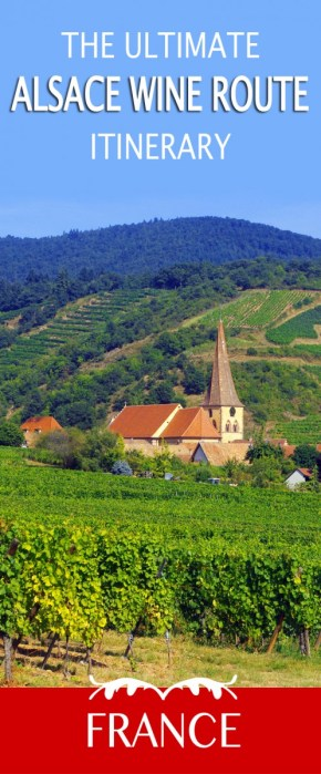 The Ultimate Alsace Wine Route Itinerary © French Moments
