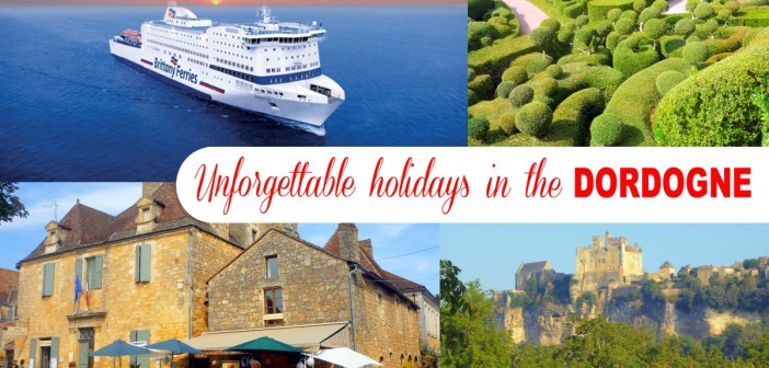 Set sail for unforgettable holidays in the Dordogne