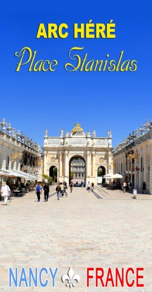 Discover the Arc Héré in Nancy © French Moments