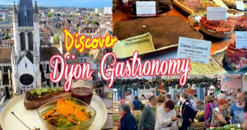 Discover Dijon Gastronomy © French Moments
