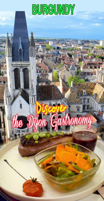 Discover the Dijon Gastronomy © French Moments