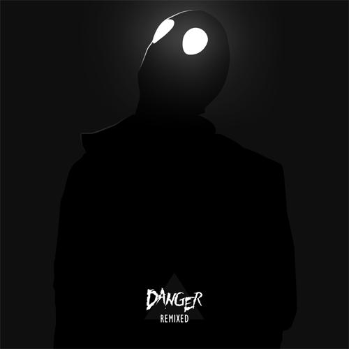 DANGER: Remixed