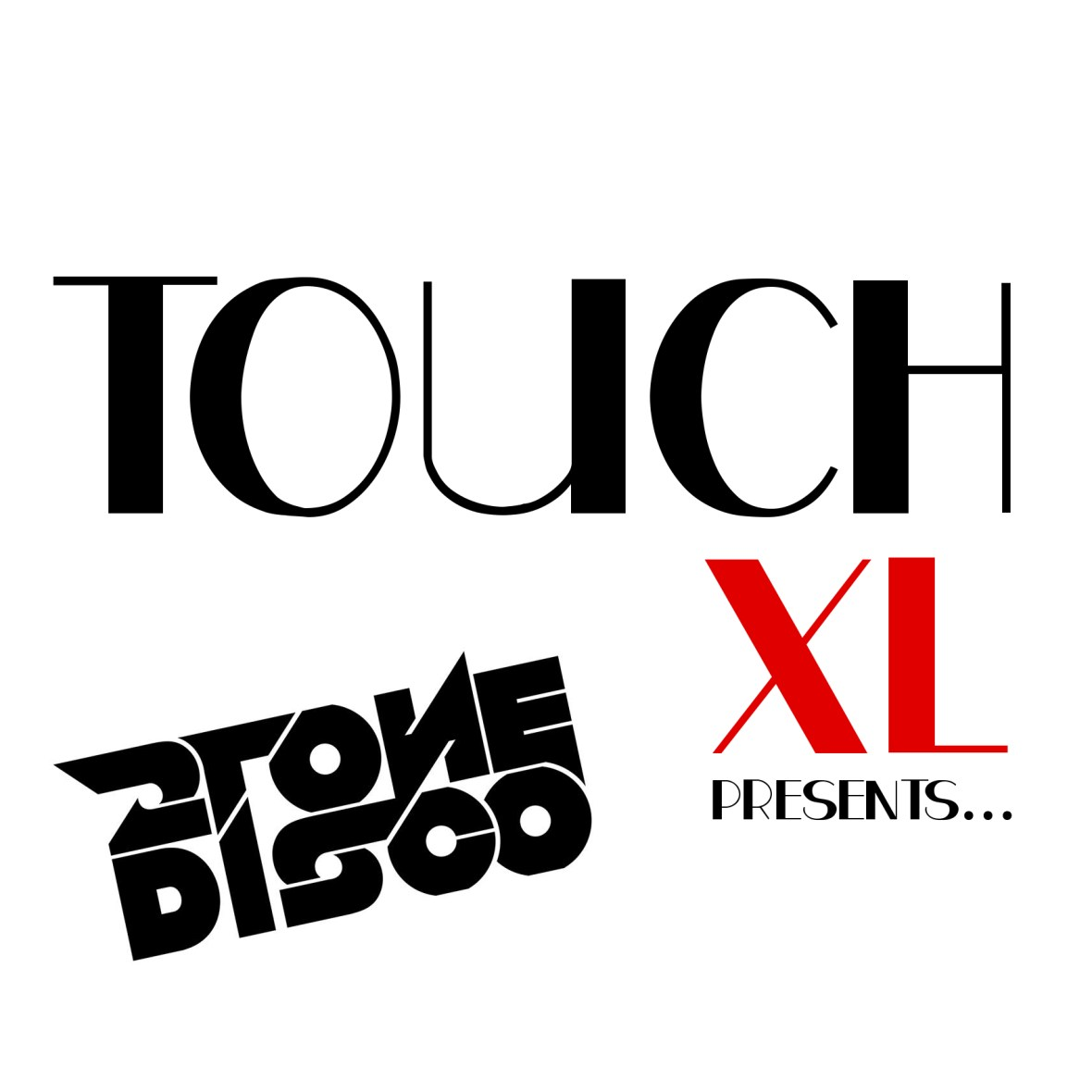 Touch XL Presents: 2ToneDisco
