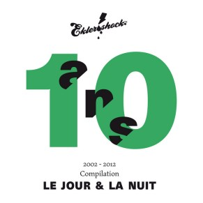 Ekler'o'shock - Compilation 10 Ans Pt. 3 Le Jour et La Nuit