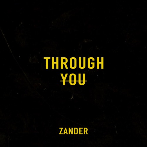 Zander - Through You [FrenchShuffle.com Premiere]