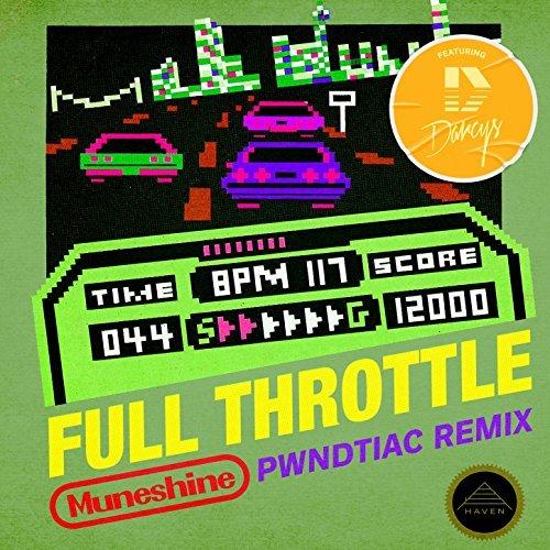 Muneshine - Full Throttle (PWNDTIAC Remix)