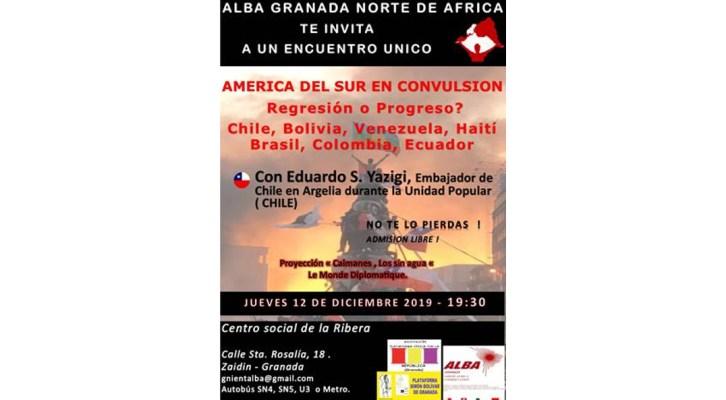 Acto en Granada: AMERICA DEL SUR EN CONVULSION