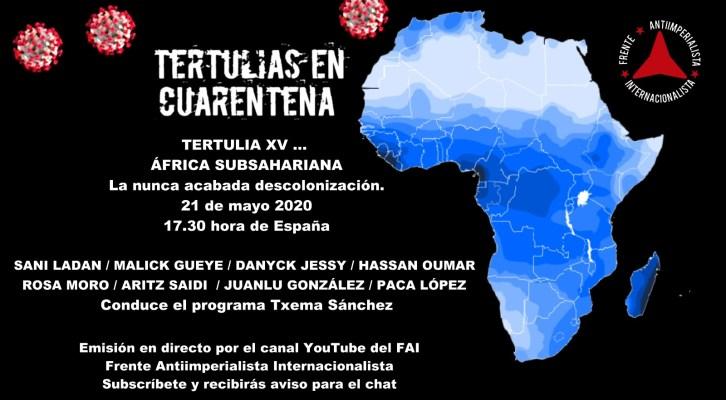 Tertulias en cuarentena, nº 15: África Subsahariana, la nunca acabada descolonización