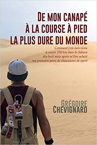 De mon canapé à la course à pied la plus dure du monde - Grégoire Chevignard