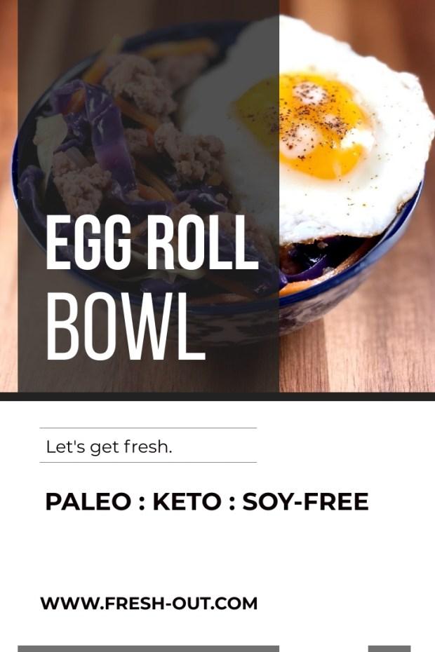 Keto, Paleo, Soy-free Egg Roll Bowl
