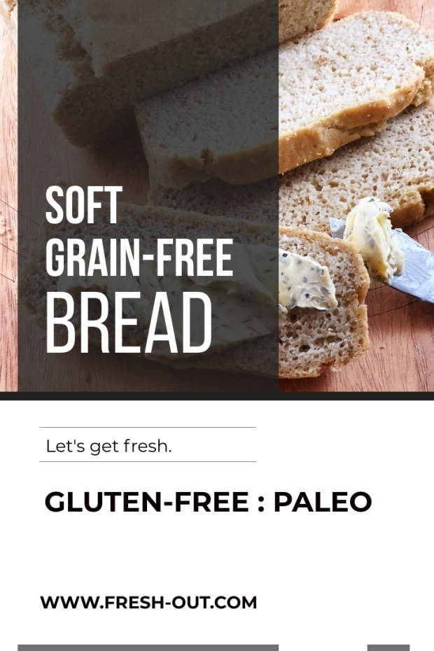 SOFT GRAIN-FREE BREAD