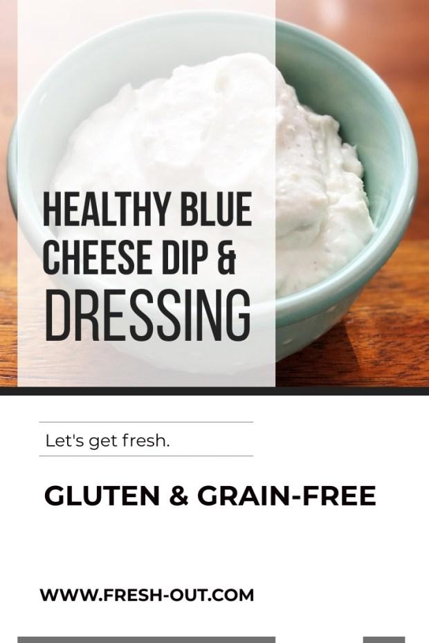 Healthy Blue Cheese Dressing & Dip
