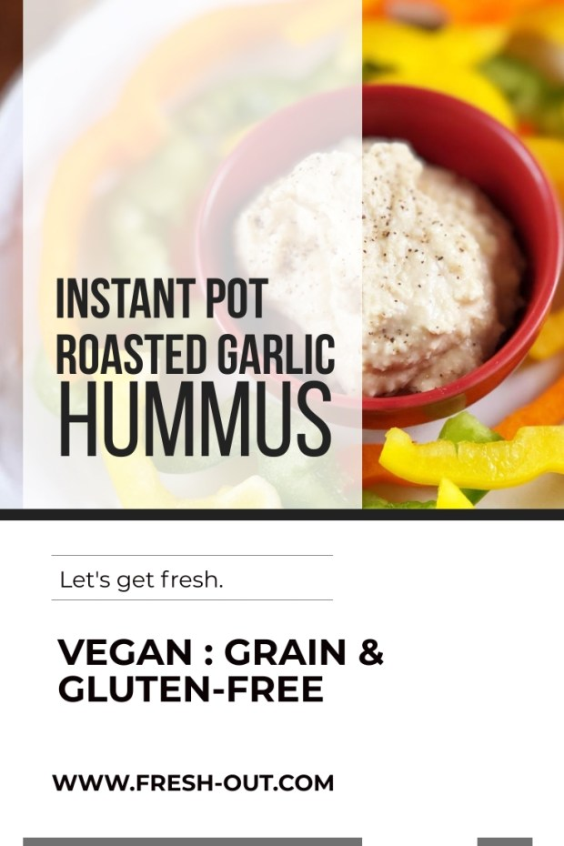 INSTANT POT ROASTED GARLIC HUMMUS