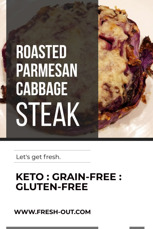 ROASTED PARMESAN CABBAGE STEAK