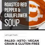 ROASTED RED PEPPER AND CAULIFLOWER SOUP