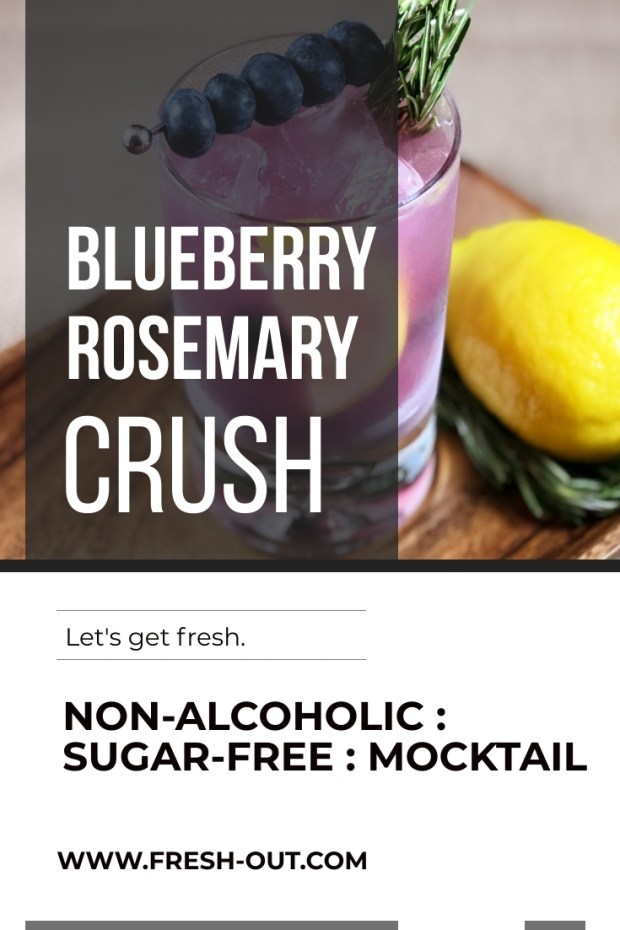 BLUEBERRY ROSEMARY CRUSH MOCKTAIL