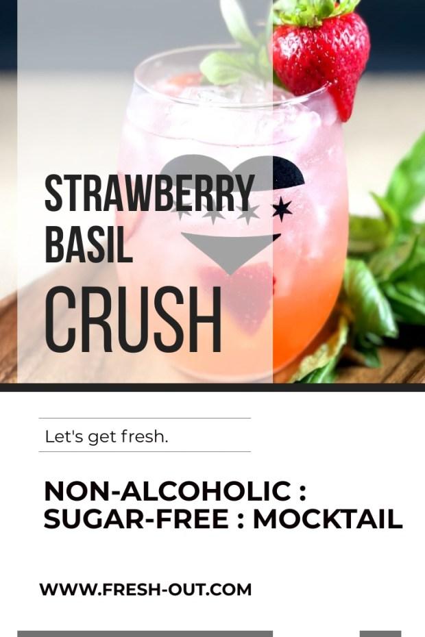 STRAWBERRY BASIL CRUSH MOCKTAIL