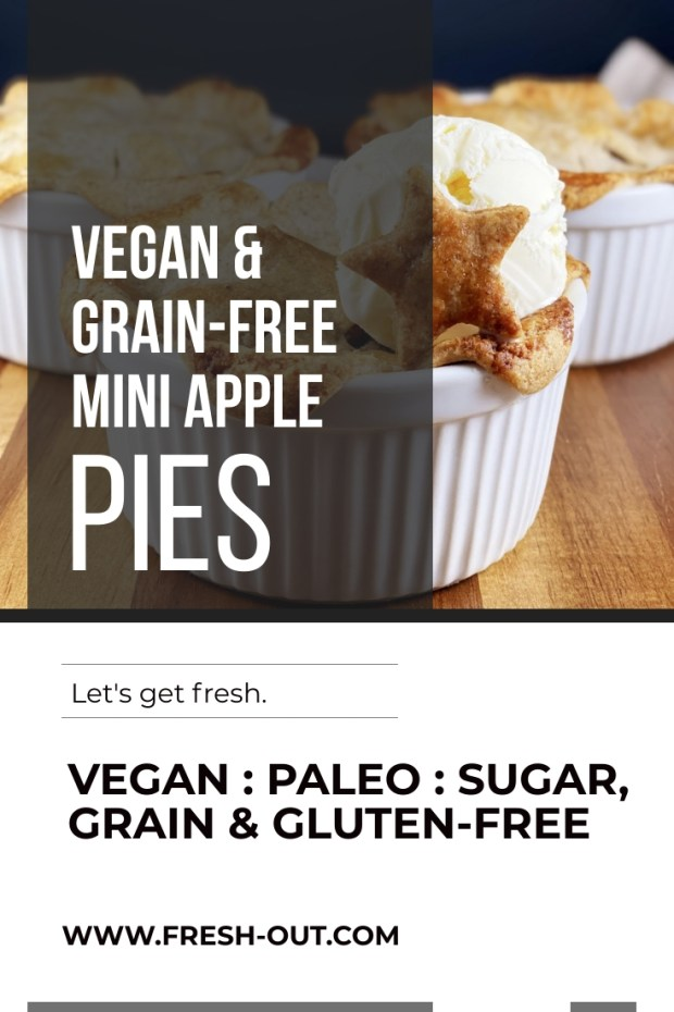VEGAN GRAIN-FREE MINI APPLE PIES: #PALEO, SUGAR-FREE, #VEGAN, PLANT-BASED, #LAKANTOSWEETENED, GLUTEN-FREE, DAIRY-FREE, EGG-FREE