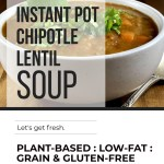 INSTANT POT CHIPOTLE LENTIL SOUP