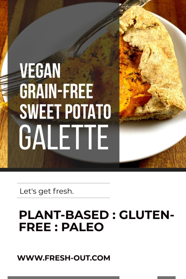 VEGAN GRAIN-FREE SWEET POTATO GALETTE