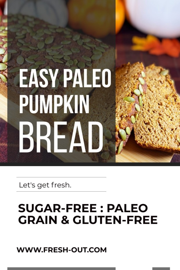 EASY PALEO PUMPKIN BREAD