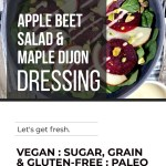 APPLE BEET SALAD WITH MAPLE DIJON DRESSING
