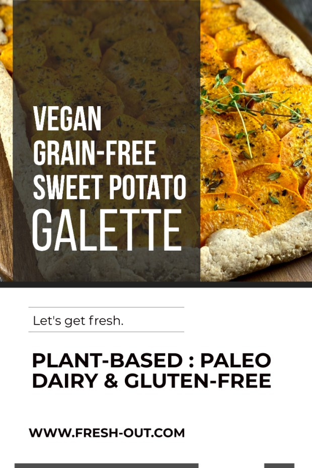 VEGAN GRAIN-FREE SWEET POTATO GALETTE