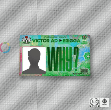 "[Music] Victor AD – ""Why"" ft. Erigga"