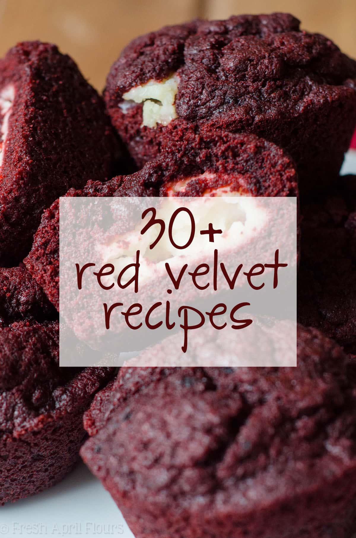 30+ Red Velvet Recipes