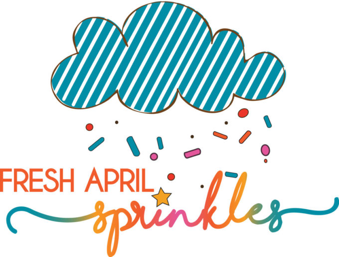 Fresh April Sprinkles
