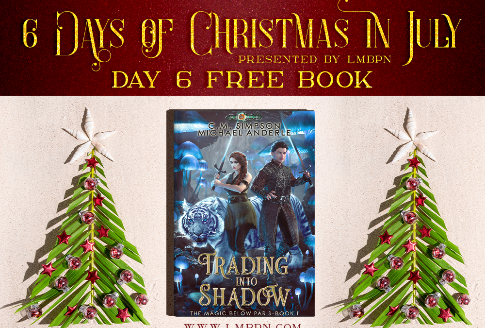 Christmas in July Day 6: Get Trading Into Shadow for Free!