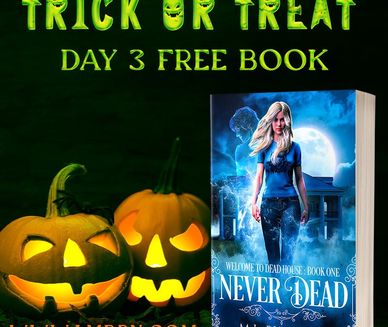 Trick or Treat Day 3: Get Never Dead for FREE!