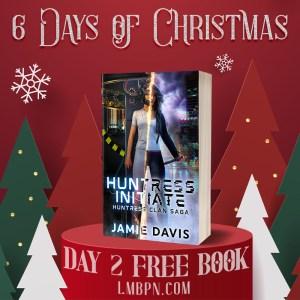 Huntress Initiate day two