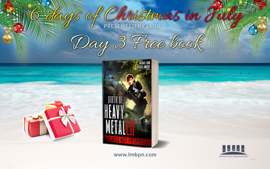 6 Days of Christmas in July Day 3: Get He Was Not Prepared for FREE!
