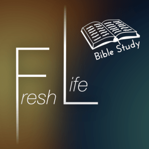 Fresh Life Bible Study @ Fresh Brewed Coffee House
