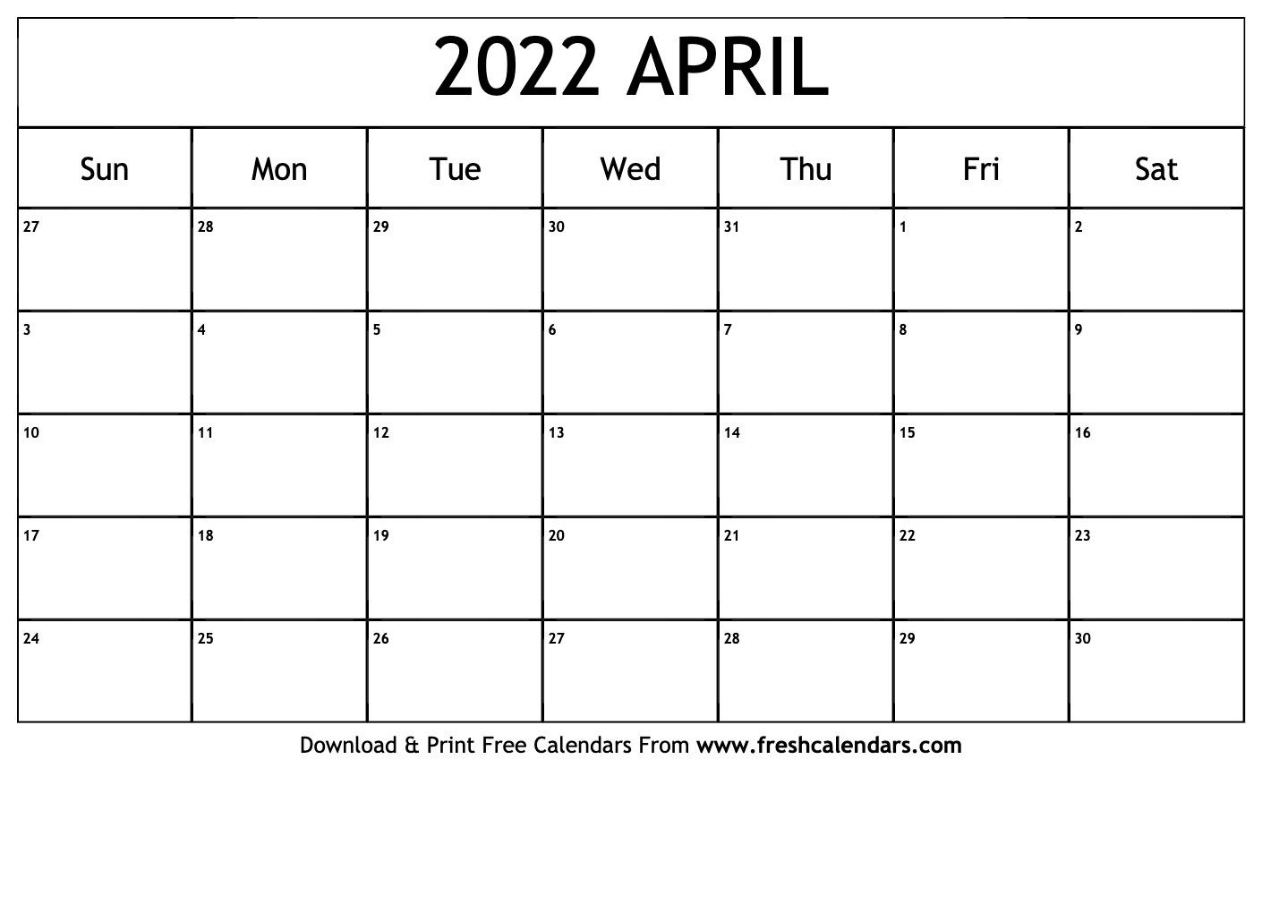 Blank Printable April 2022 Calendars