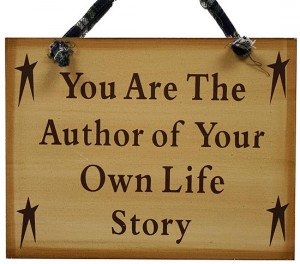 you_are_the_author_of_your_own_life_story_sign_1