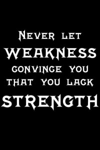 Never-Let-Weakness