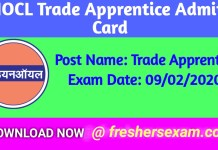 IOCL Trade Apprentice Admit Card 2020, admit cards Download link
