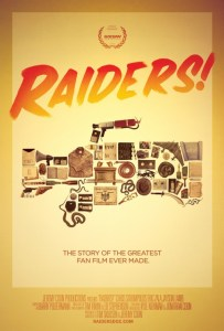 raiders_the_story_of_the_greatest_fan_film_ever_made