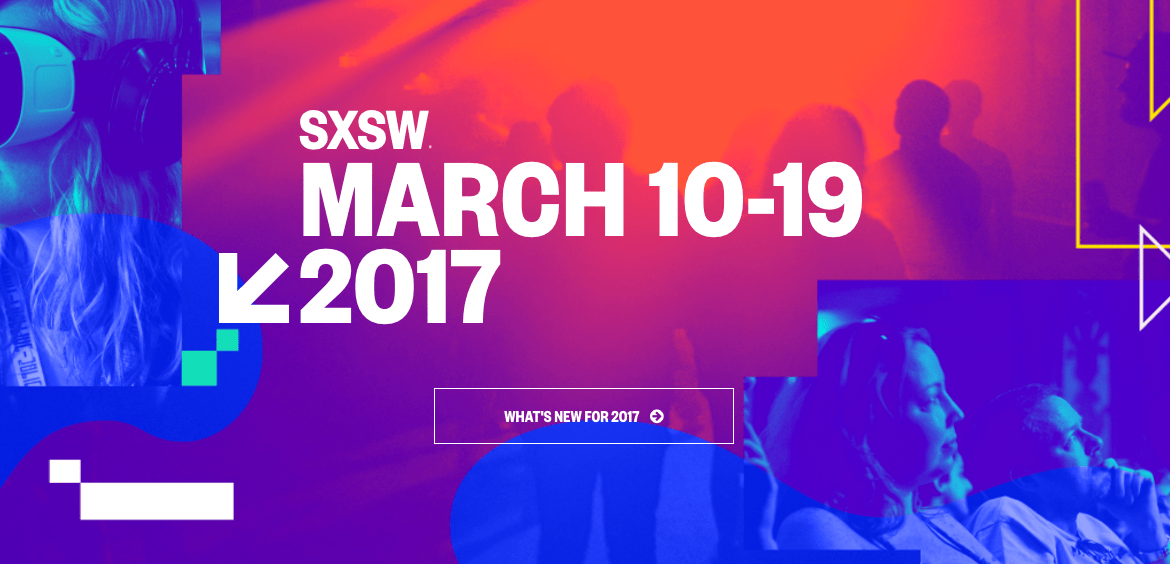 SXSW 2017 Highlight Reel (VIDEO)