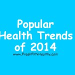 6 Health Trends for 2014