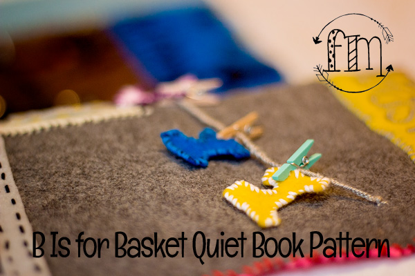 b is for basket quiet book 5