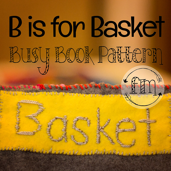 Learning the Letter B with a Laundry Basket Quiet Book